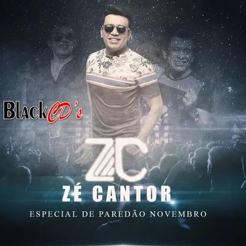 Zé Cantor - Especial de Paredão - Outubro / Novembro - 2019
