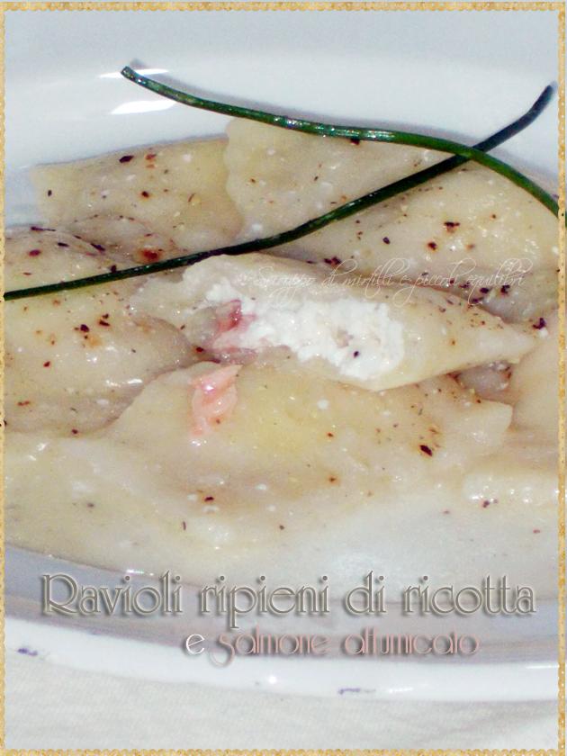 Ravioli ripieni di ricotta e salmone affumicato