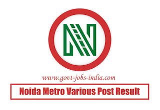 Noida Metro Various Post Result 2019