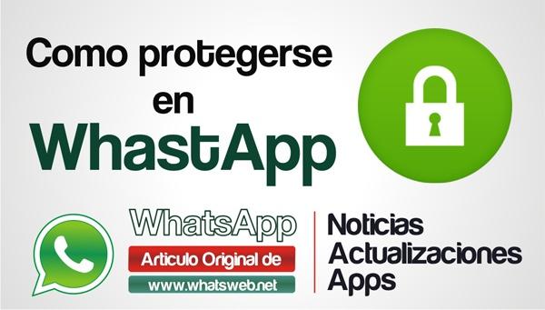 Como protegerse en WhatsApp