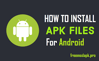 How To Install Apk Files for android