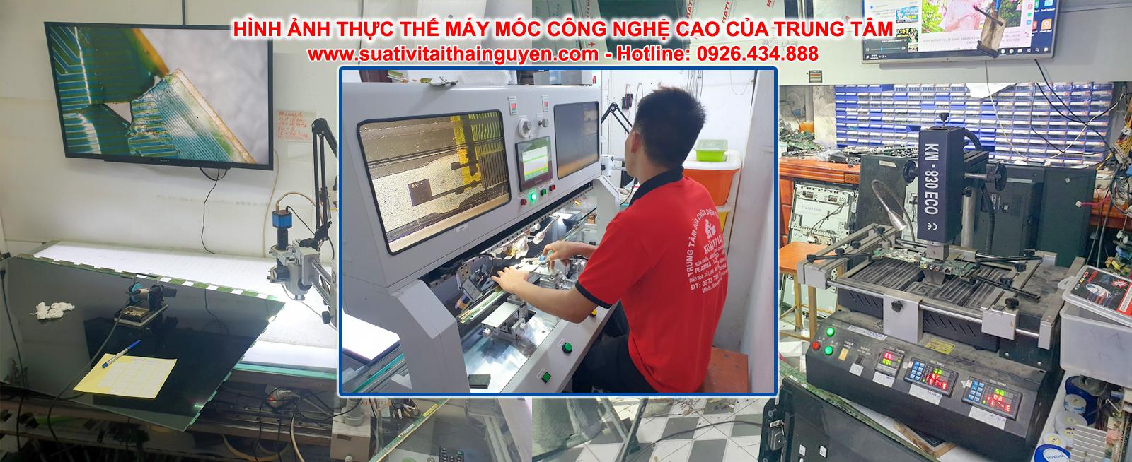 Máy móc công nghệ cao phục vụ sửa tivi tại Thái Nguyên của trung tâm