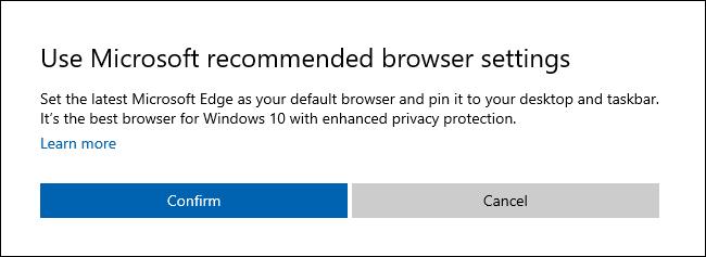 """مربع حوار """"استخدام إعدادات المتصفح الموصى بها من Microsoft"""" في نظام التشغيل Windows 10."""