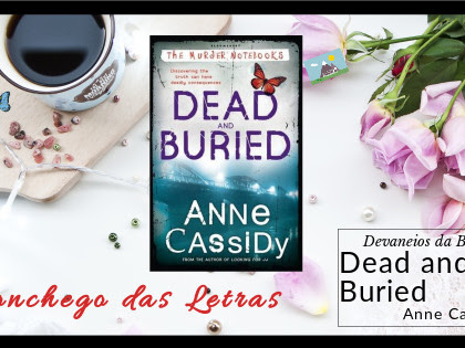 Livro 4: Dead and Buried – The Murder Notebooks #4