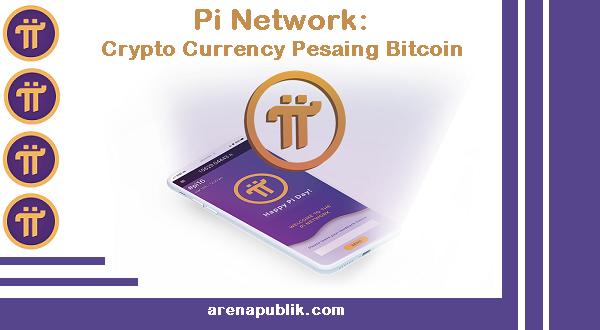 Pi Network Pesaing Bitcoin