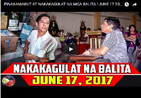 2rpphq3 PINAKAMAINIT AT NAKAKAGULAT NA MGA BALITA ! JUNE 17 2017!WATCH!