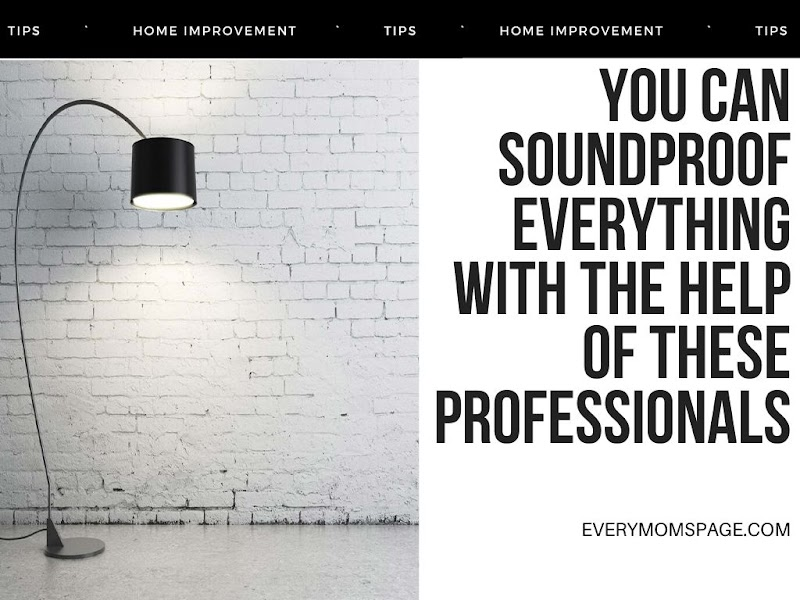 You Can Soundproof Everything with The Help of These Professionals