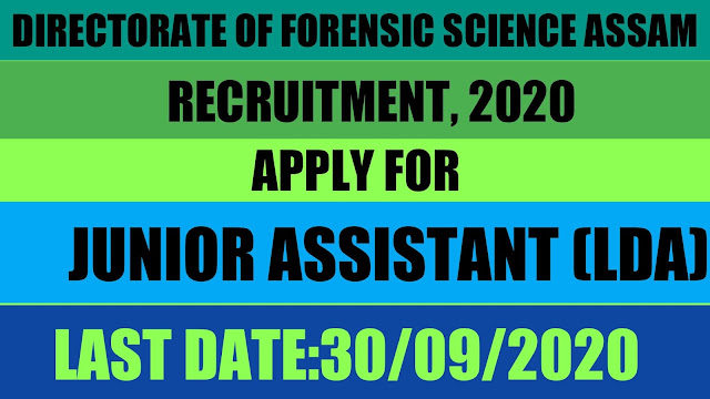 Directorate of Forensic Science Assam, Recruitment