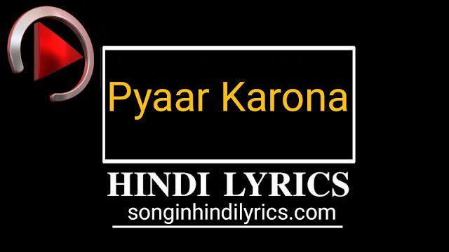 Pyaar Karona Lyrics – Salman Khan | Covid-19