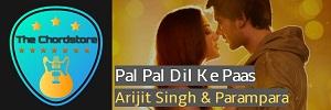 Arijit Singh - PAL PAL DIL KE PAAS Guitar Chords (Title Track) Parampara Thakur