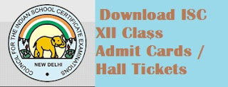 Download ISC Plus 2 Admit Cards 2017