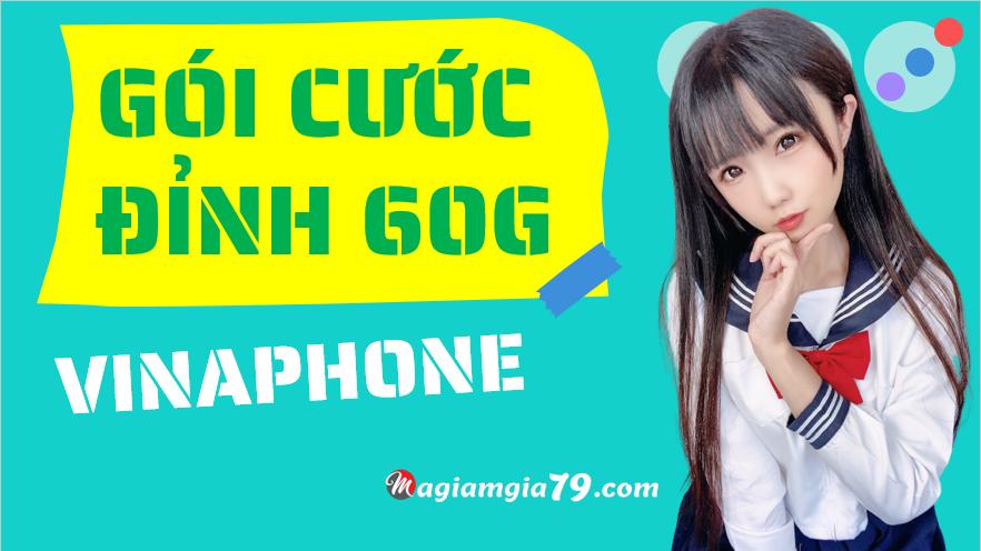 Đăng ký D60G gói cước 60gb của vinaphone