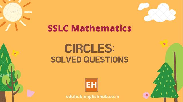 SSLC Mathematics: Circles - Solved Questions
