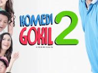 Film Komedi Gokil 2 (2016) Full Movie