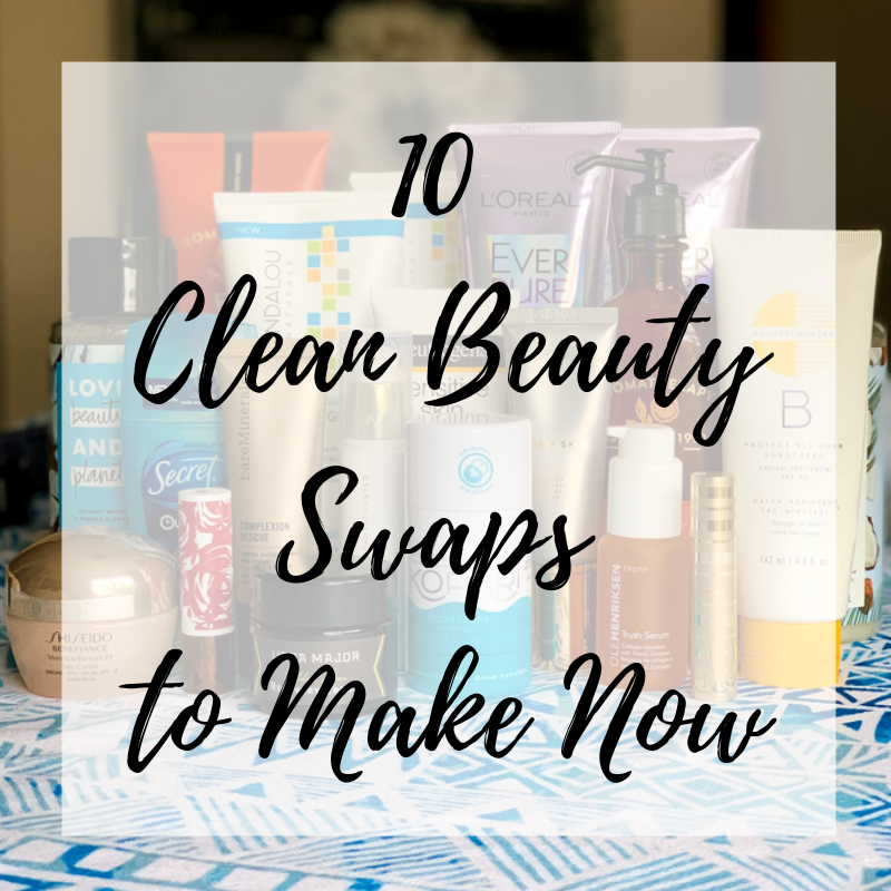 10 Clean Beauty Swaps to Make Now