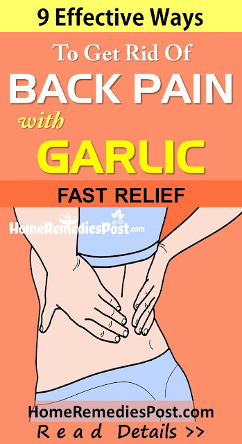 Garlic For Back Pain, Garlic and Back Pain, How To Get Rid Of Back Pain, Home Remedies For Back Pain, How To Use Garlic For Back Pain, Is Garlic Good For Back Pain, Back Pain Treatment