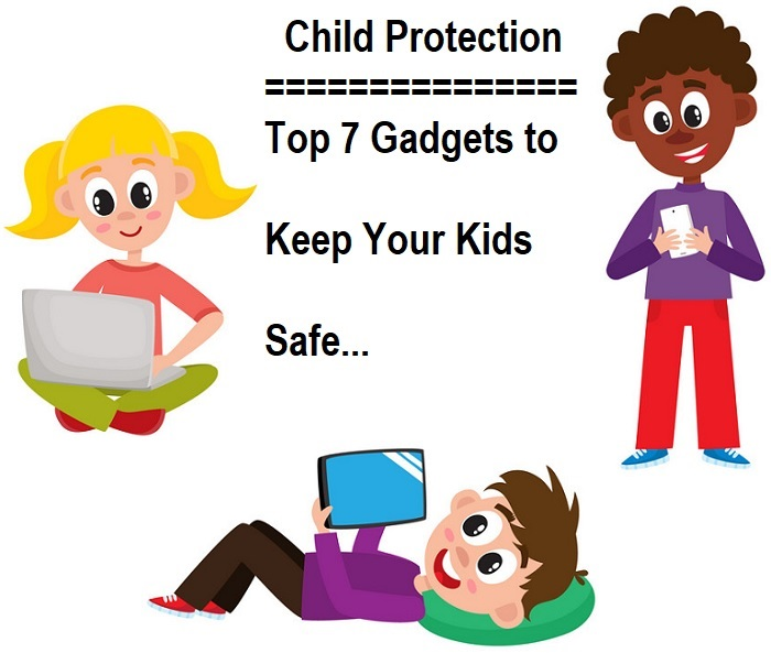 Gadgets to Keep Kids Safe