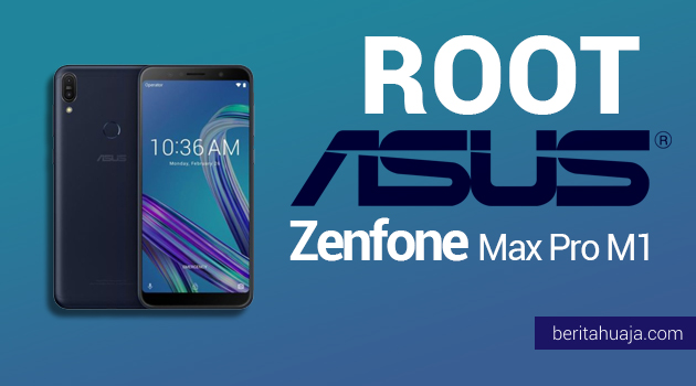How To Root ASUS ZenFone Max Pro M1 (ZB601KL) And Install TWRP Recovery