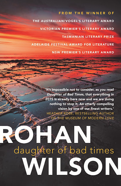 Daughter of Bad Times Rohan Wilson book giveaway. By Rachel Hancock @retrogoddesses
