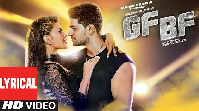 जीएफ GF बीएफ BF lyrics in Hindi - Jacqueline Fernandez, Sooraj Pancholi