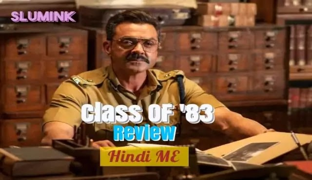 Class OF 83 Movie Review in Hindi