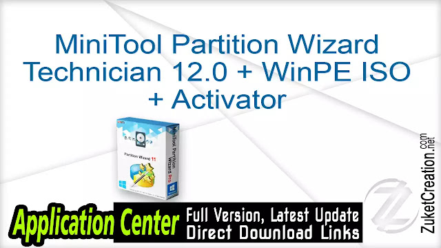 MiniTool Partition Wizard Technician 12.0 + WinPE ISO + Activator