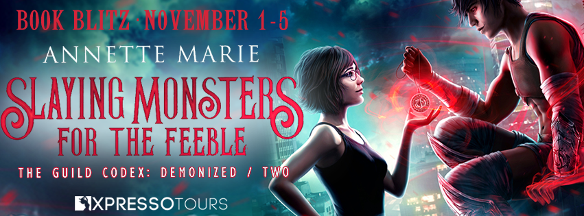 Blitz: Slaying Monsters for the Feeble by Annette Marie + Giveaway