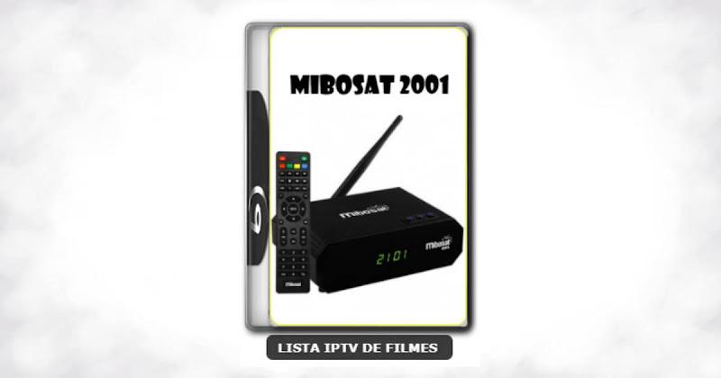 Mibosat 2001 nova atualização V2.0.10 adicionado 61W