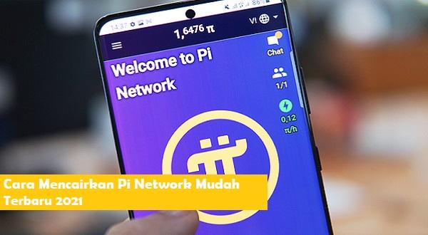 cara mencairkan pi network