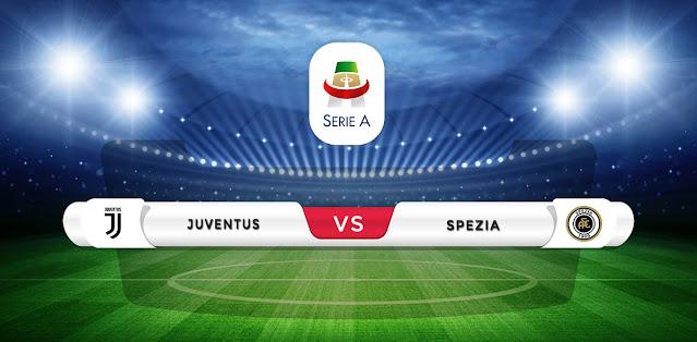 Juventus vs Spezia Prediction & Match Preview