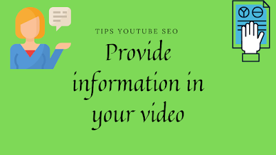 Provide information in your video