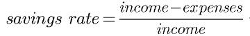 savings rate = (savings / net income)
