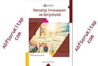Teknoloji İnnovasyon ve Girişimcilik İŞL214U, Aöf Teknoloji İnnovasyon ve Girişimcilik İŞL214U dersi, Teknoloji İnnovasyon ve Girişimcilik İŞL214U PDF indir, Teknoloji İnnovasyon ve Girişimcilik İŞL214U ders kitabı indir, Açık Öğretim Teknoloji İnnovasyon ve Girişimcilik İŞL214U dersi, Aöf Teknoloji İnnovasyon ve Girişimcilik İŞL214U çalışma kitabı, Açık Öğretim Ders Kitapları PDF indir, Teknoloji İnnovasyon ve Girişimcilik İŞL214U indir, AÖF, Aöf İşletme, Aöf Soru, Aöf Kitap, Aöf Destek