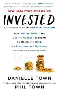 Invested : How Warren Buffett and Charlie Munger Taught Me to Master My Mind, My Emotions, and My Money