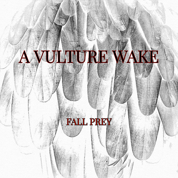"""A Vulture Wake stream new song """"Feed The Machine"""""""
