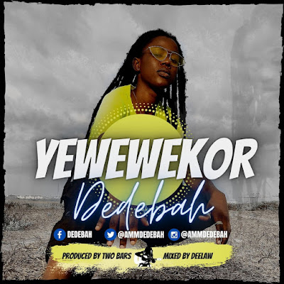 Dedebah - Yewewekor (Prod. By Two Bars - Official Music Video + Audio MP3)