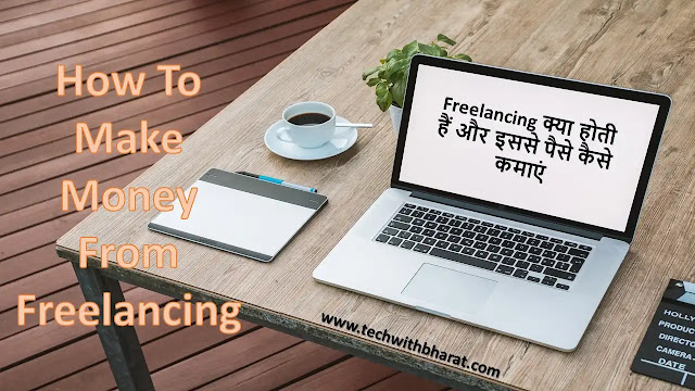 How To Make Money From Freelancing