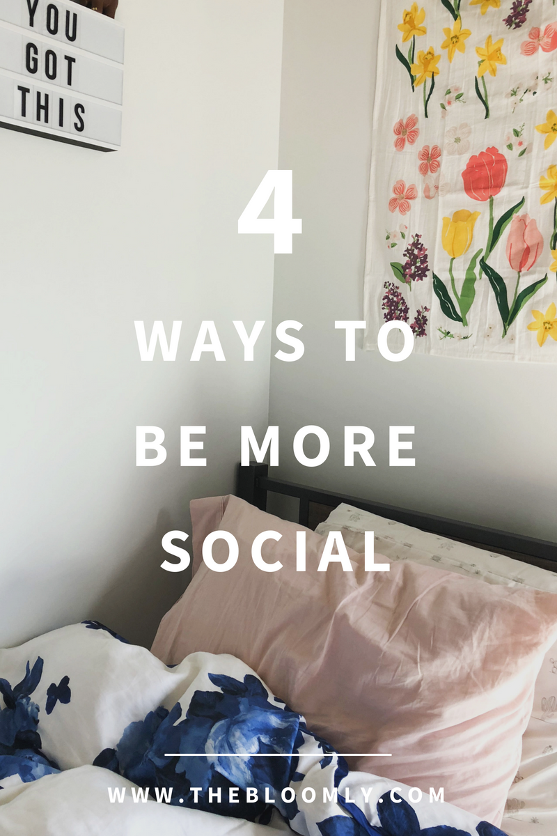 4 Ways To Be More Social