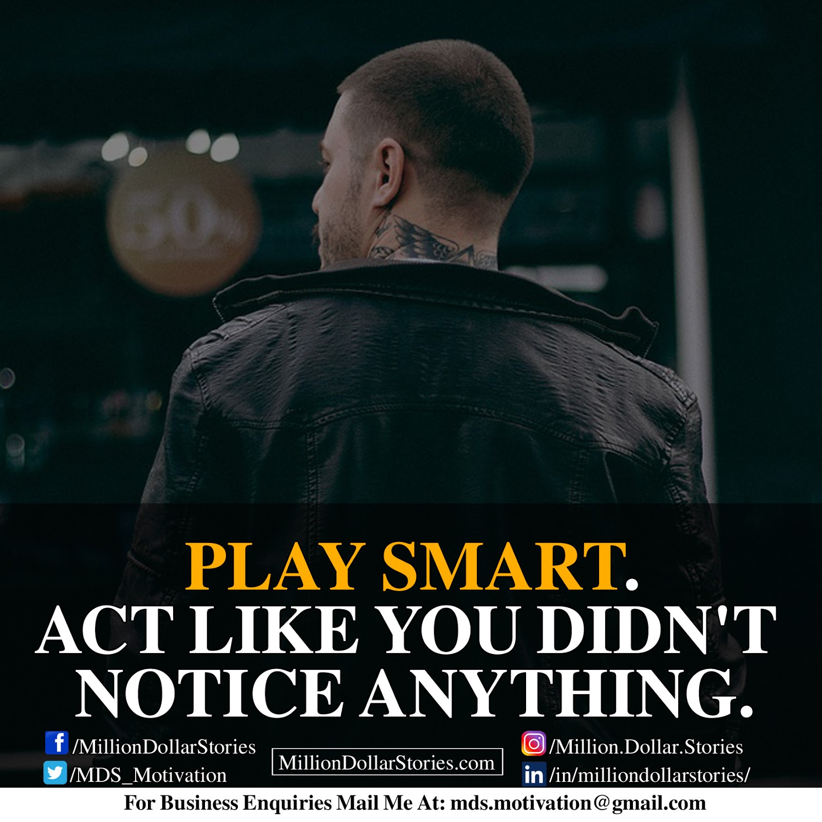 PLAY SMART. ACT LIKE YOU DIDN'T NOTICE ANYTHING.