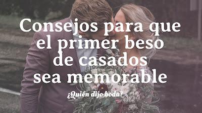 Consejos para que el primer beso de casados sea memorable
