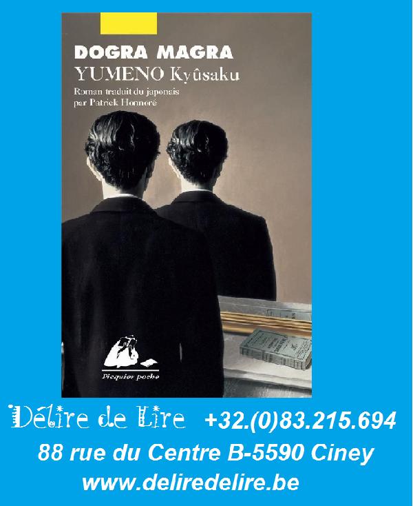 Dogra-Magra-Kyusaku-Yumeno-Philippe-Picquier