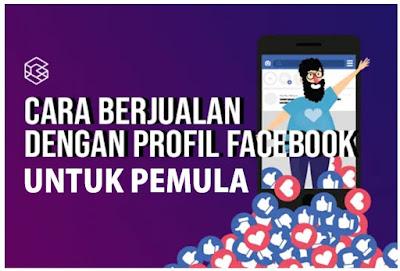 Trik Sukses Cara Berjualan Online di facebook untuk pemula