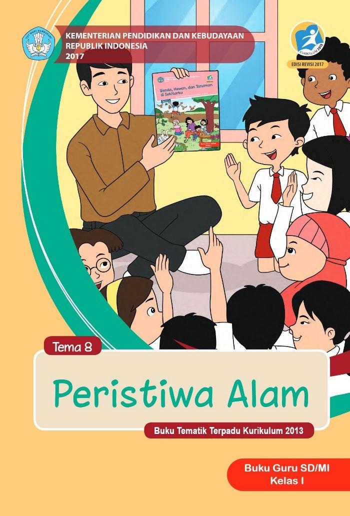Buku Guru Tematik SD Kelas I Tema 8 Peristiwa Alam