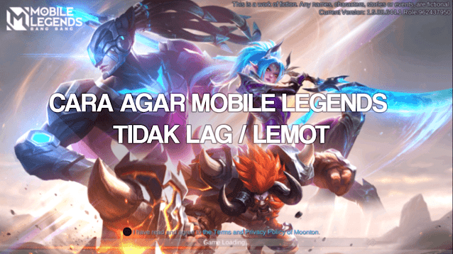 Cara Agar Mobile Legends Tidak Lag