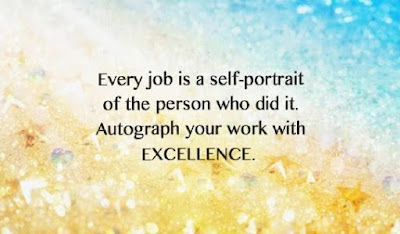 Sign Your Work With Excellence Quote