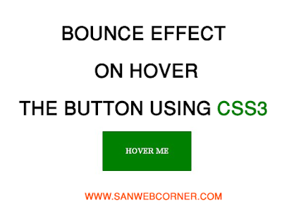 BOUNCE EFFECT ON HOVER THE BUTTON USING CSS AND HTML