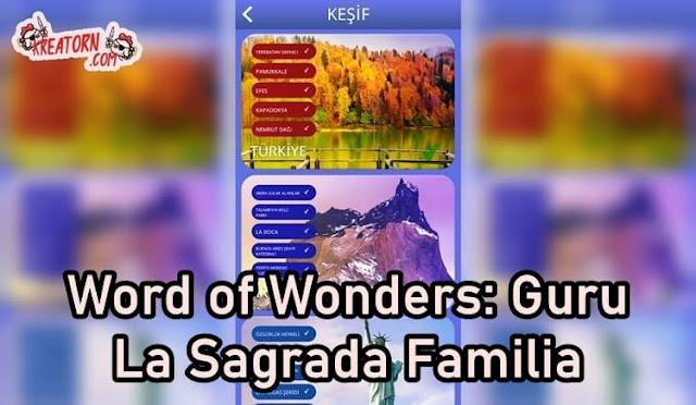 Words of Wonders: Guru La Sagrada Familia Cevapları