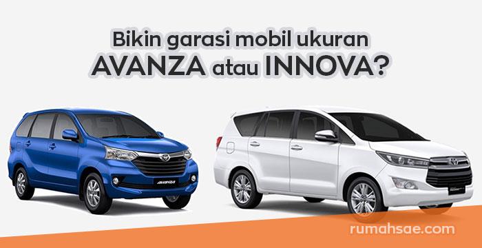 Bikin Garasi untuk Mobil Seukuran Avanza atau Innova?
