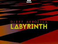 Djeff Afrozila - Labyrinth (Original Mix) [Download]