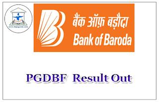 Bank Of Baroda PGDBF Result out – 2016